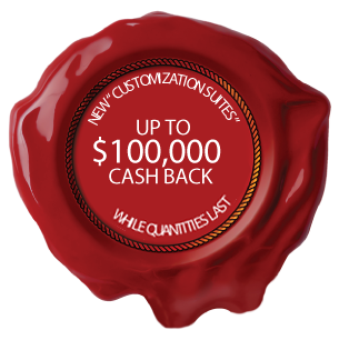 Up to $100,000 cash back on new customization suites